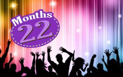 22 Months Update